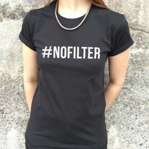 #NOFILTER black tshirt