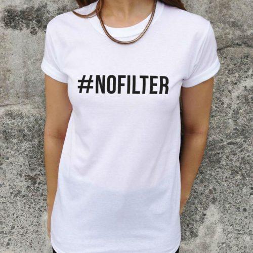 #NOFILTER white tshirt