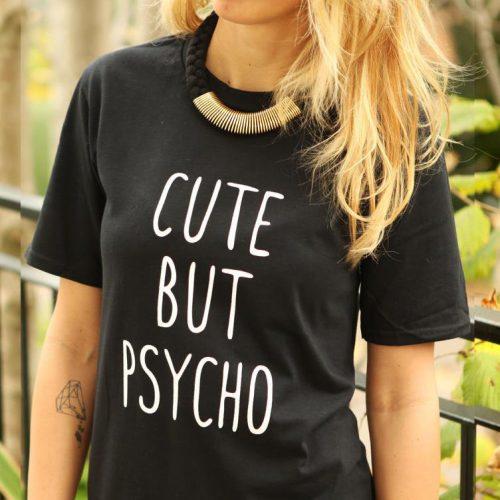cute but psycho tshirt black