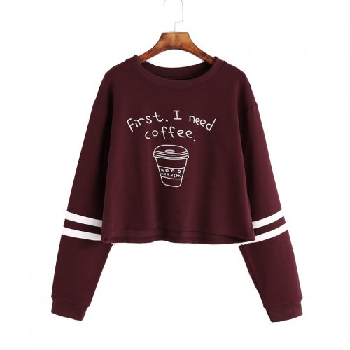 First I Need Coffee Cropped Sweatshirt