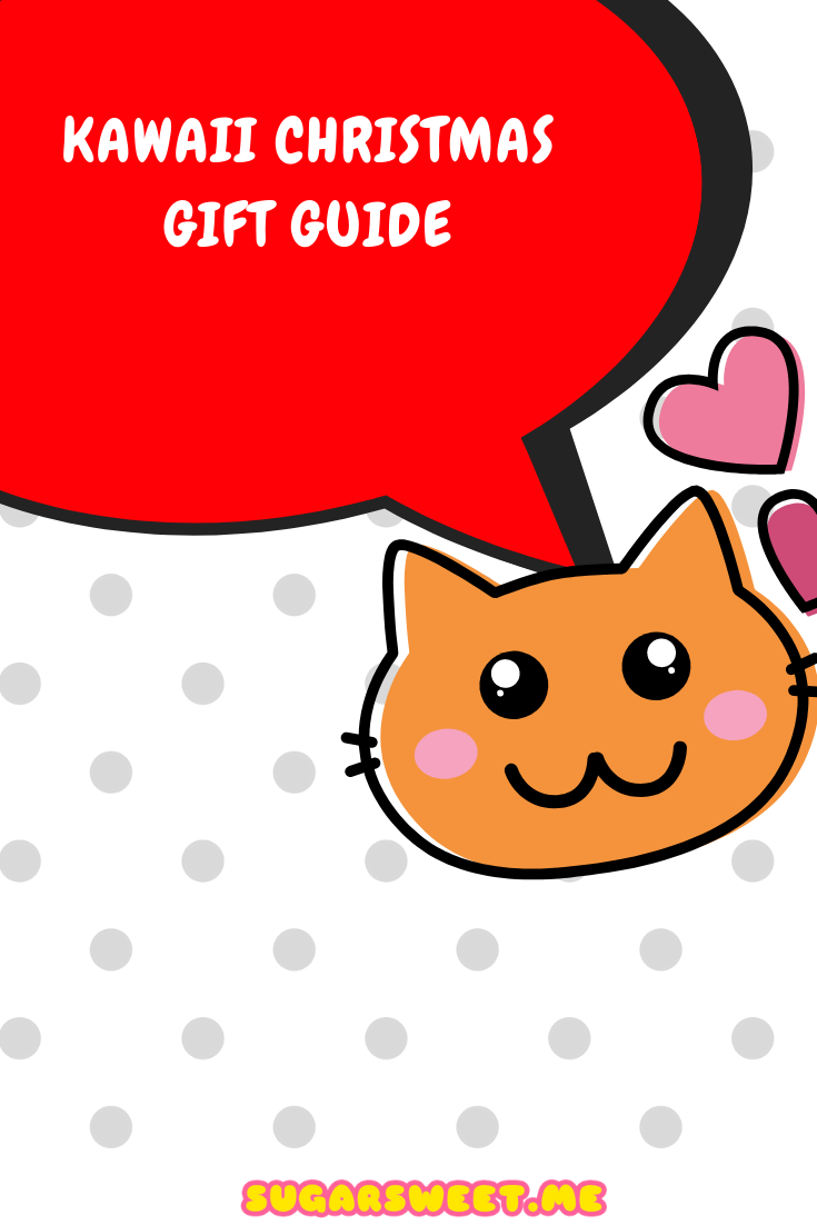 Kawaii Christmas Gift Guide